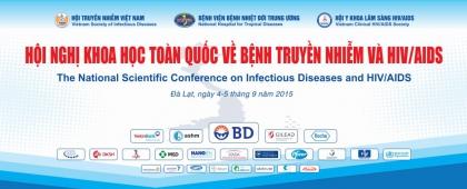 HỘI NGHỊ KHOA HỌC TOÀN QUỐC VỀ BỆNH TRUYỀN NHIỄM VÀ HIV/AIDS NĂM 2015
